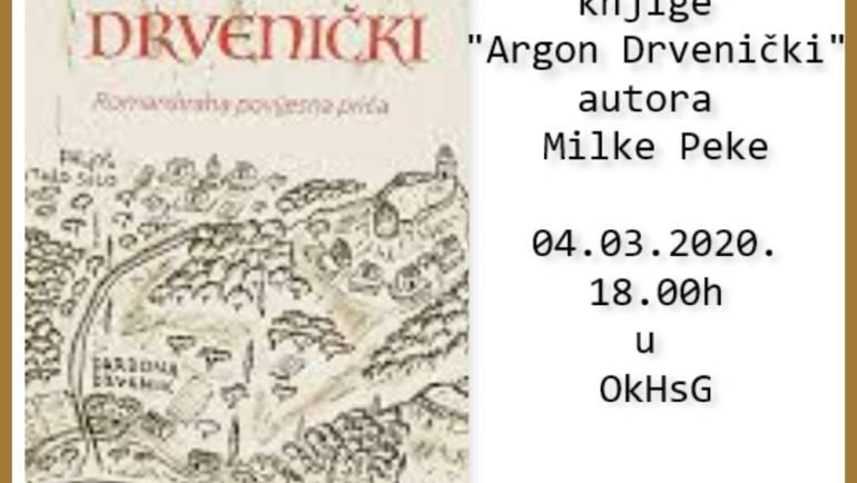 Promocija knjige Argon Drvenički, autora Milke Peke